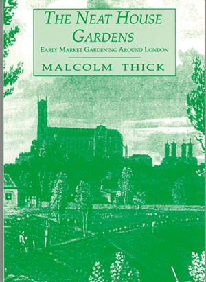 The Neat House Gardens Early Market Gardening around London