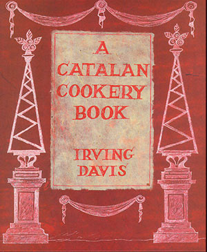 A Catalan Cookery Book: A Collection of Impossible Recipes