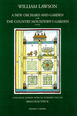 A New Orchard and Garden with The Country Housewife's Garden (1618)