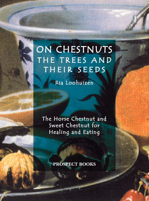 On Chestnuts The trees and their seeds