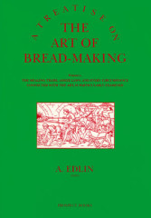 A Treatise on the Art of Breadmaking