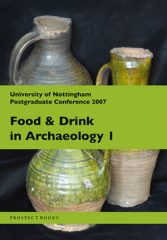 Food and Drink in Archaeology 1