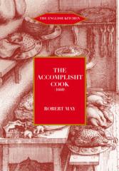 The Accomplisht Cook (1660/85)