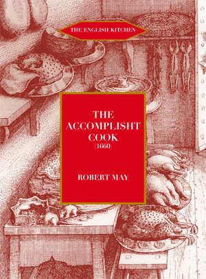 The Accomplisht Cook (1660/85)
