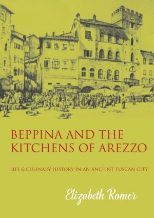 3 Beppina and the Kitchens of Arezzo